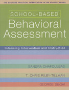 School-Based Behavioral Assessment: