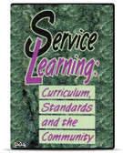 Service Learning: Curriculum, Standards and the Community