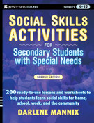 Social Skills Activities for Secondary Students with Special Needs: