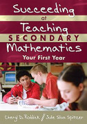 Succeeding at Teaching Secondary Mathematics: Your First Year