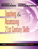 Teaching & Assessing 21st Century Skills: