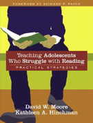 Teaching Adolescents Who Struggle with Reading: