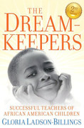 The Dream-Keepers: Successful Teachers of African American Children (2nd ed.)