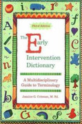 The Early Intervention Dictionary: A Multidisciplinary Guide to Terminology (3rd ed.)