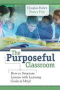 The Purposeful Classroom: How to Structure Lessons