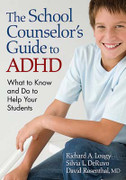 The School Counselor's Guide to ADHD: