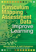 Using Curriculum Mapping & Assessment Data to Improve Learning