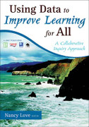Using Data to Improve Learning for All: A Collaborative Inquiry