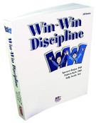 Win-Win Discipline: Strategies for All Discipline Problems