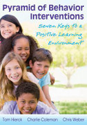 Pyramid of Behavior Interventions: 7 Keys to a Positive Learning Environment