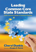 Leading Common Core State Standards: From Common Sense to Common Practice