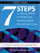 7 Steps for Developing a Proactive Schoolwide Discipline Plan