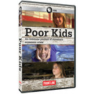 Poor Kids: An Intimate Portrait of America's Economic Crisis