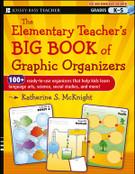 The Elementary Teacher's BIG BOOK of Graphic Organizers, K-5