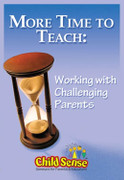 More Time to Teach: Working with Challenging Parents