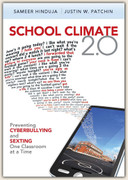 School Climate 2.0: Preventing Cyberbullying and Sexting, One Classroom at a Time