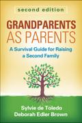 Grandparents as Parents, 2nd Ed.