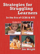 Strategies for Struggling Learners In the Era of CCSS & RTI