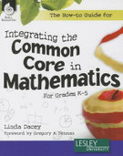 The How-To Guide for Integrating the Common Core Mathematics, K-5 (HGIK)