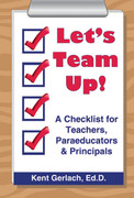 Let's Team Up: A Checklist for Teachers, Paraeducators & Principals