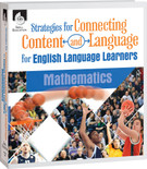 Strategies for Connecting Content and Language for English Language Learners in Mathematics