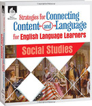 Strategies for Connecting Content and Language for English Language Learners in Social Studies