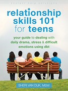 Relationship Skills 101 for Teens
