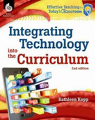 Integrating Technology into the Curriculum, 2nd. Ed.