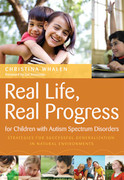 Real Life, Real Progress for Children with Autism Spectrum Disorders