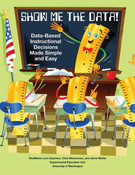 Show Me the Data! Data-Based Instruction Decisions Made Simple and Easy