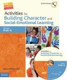 Activities for Building Character and Social-Emotional Learning, PreK-K, Wendy Conklin