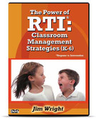 The Power of RTI: Classroom Management Strategies (K-6)