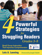 4 Powerful Strategies for Struggling Readers, Grades 3-8: