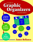 A Guide to Graphic Organizers:
