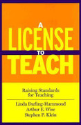 A License to Teach: Raising Standards for Teaching