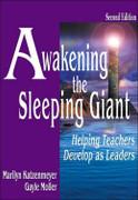 Awakening the Sleeping Giant: Helping Teachers Develop as Leaders