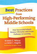 Best Practices from High-Performing Middle Schools: