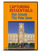 Capturing the Essentials: High Schools That Make Sense, DVD