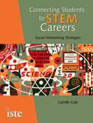 Connecting Students to STEM Careers: Social Networking Strategies