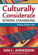 Culturally Considerate School Counseling: Helping Without Bias