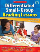 Differentiated Small-Group Reading Lessons: