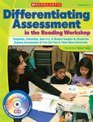 Differentiating Assessment in the Reading Workshop
