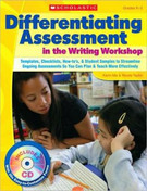 Differentiating Assessment in the Writing Workshop: