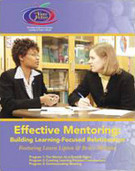 Effective Mentoring: Building Learning-Focused Relationships