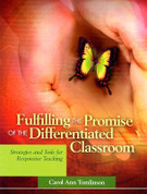 Fulfilling the Promise of the Differentiated Classroom:
