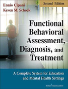 Functional Behavioral Assessment, Diagnosis, and Treatment:
