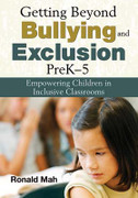 Getting Beyond Bullying and Exclusion, PreK-5: