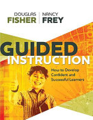 Guided Instruction: How to Develop Confident and Successful Learners