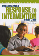 Implementing Response to Intervention: A Principal's Guide
