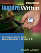 Inquire Within: Implementing Inquiry-Based Science in Grades 3-8